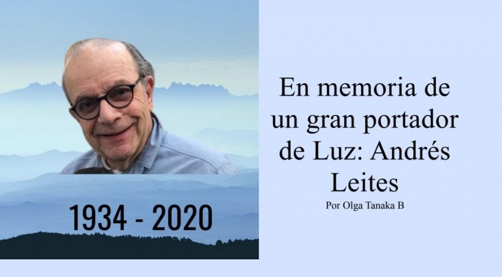 En Memoria de un gran portador de Luz; Andrés Leites