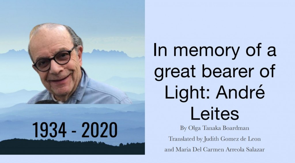 In Memory of a great bearer of Light: André Leites